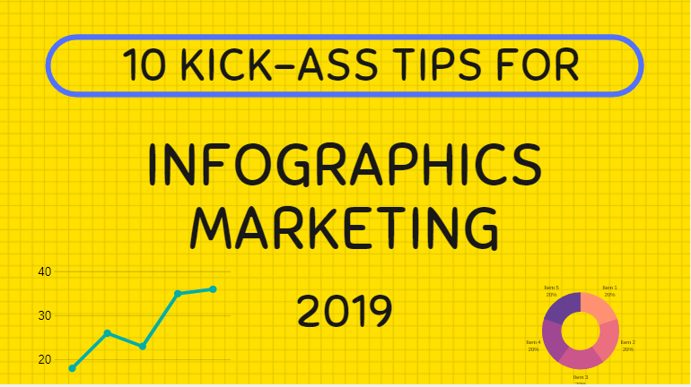 10-kick-ass-tips-for-infographics-marketing-from-the-pros