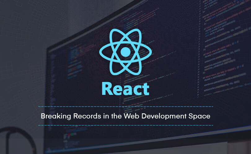 React - Breaking Records in the Web Development Space