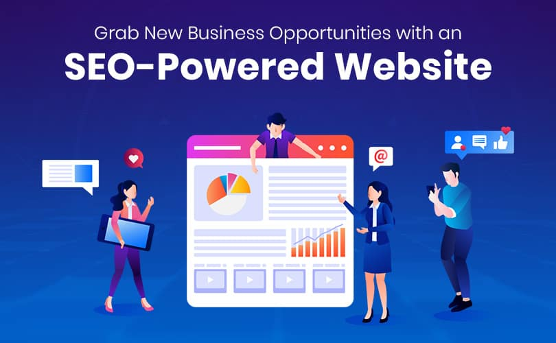 Grab New Business Opportunities with an SEO-Powered Website