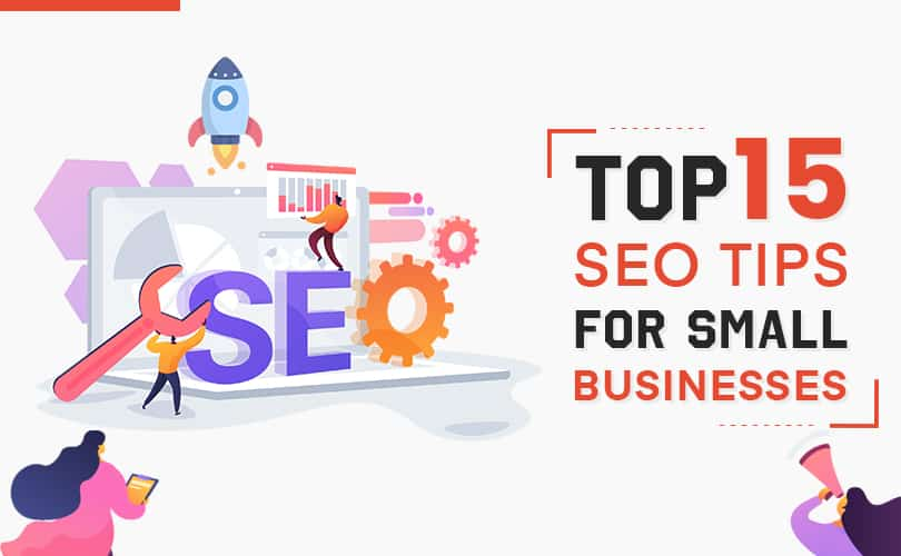 Top 15 SEO Tips for Small Businesses