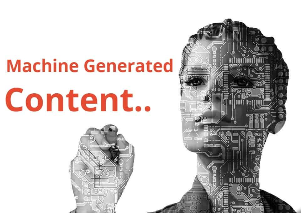 Machine-generated content will be a thing