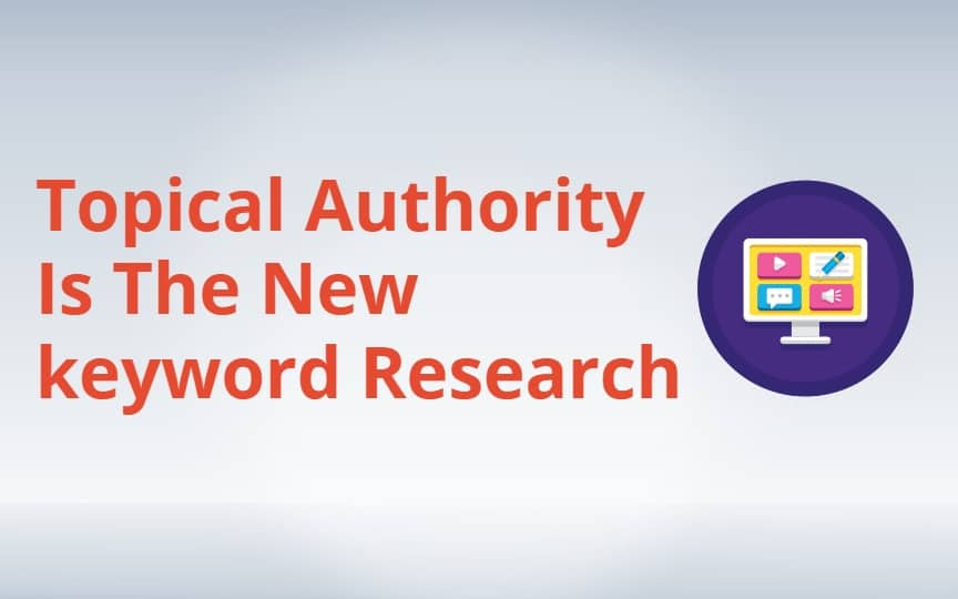 Topical authority will replace keyword research